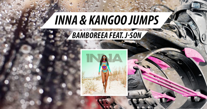 KANGOO JUMPS & INNA